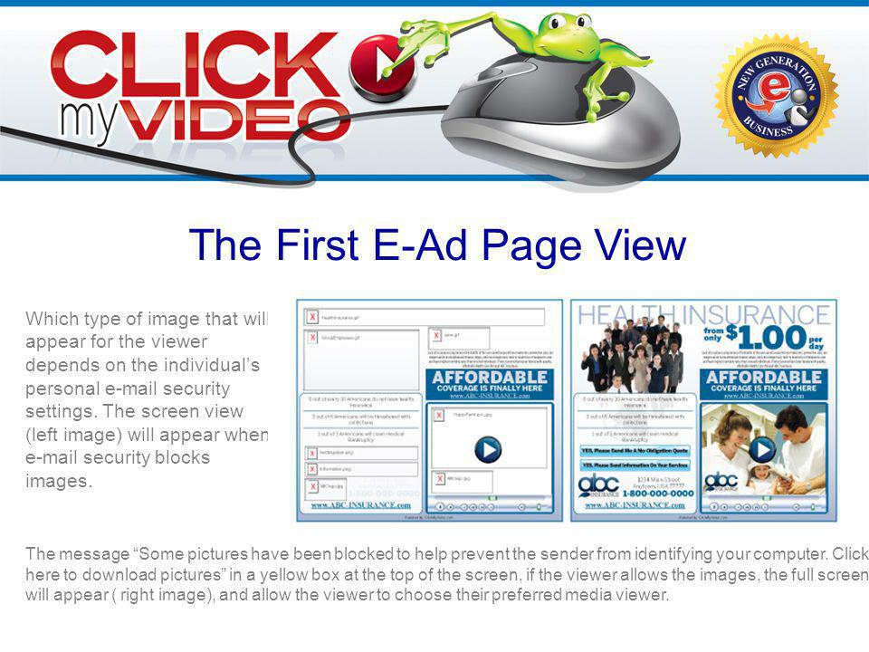 The First E-Ad Page View Which type of image that will appear for the viewer depends on the individual's personal  security settings.