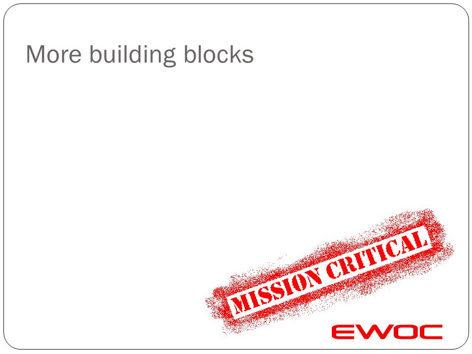 Extending the Mission Critical Data Warehouse. Most BI/DW requirements are not green field. Extending existing is a key design objective. Build Once –