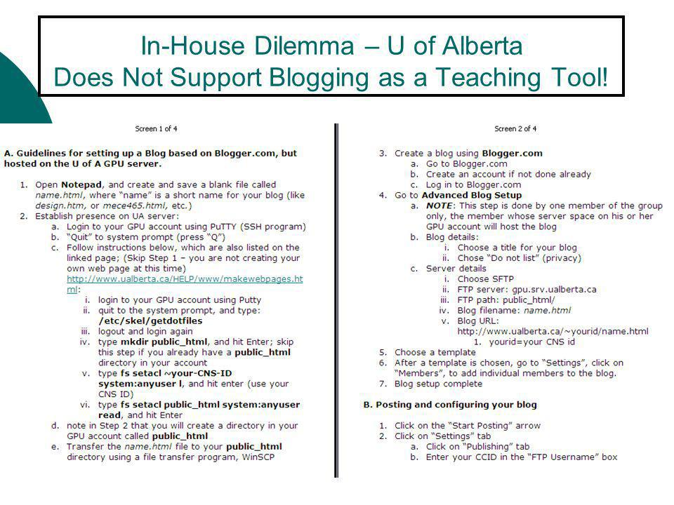 In-House Dilemma – U of Alberta Does Not Support Blogging as a Teaching Tool!