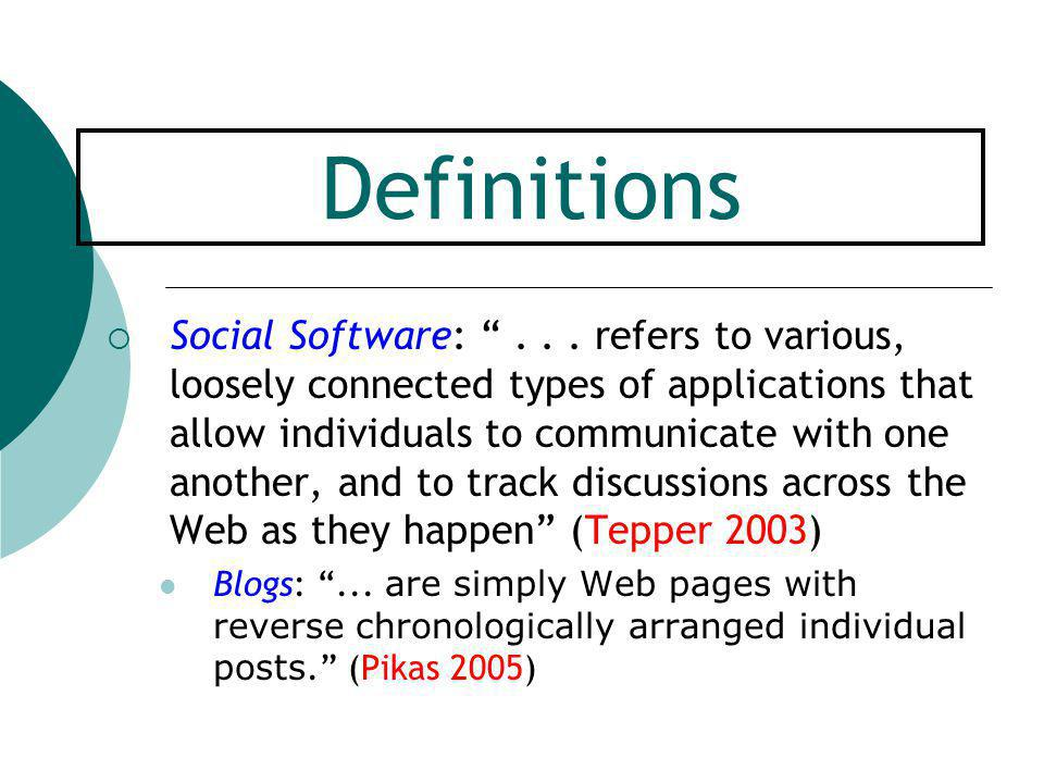 Definitions  Social Software: ...