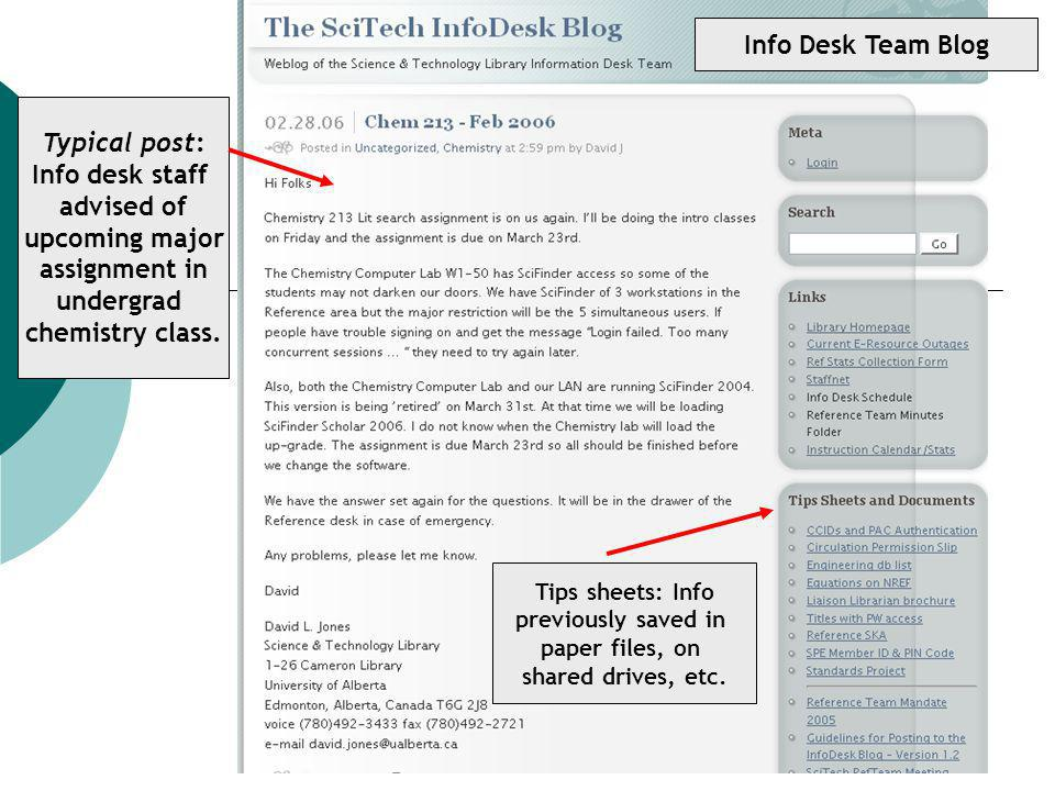 Info Desk Team Blog Tips sheets: Info previously saved in paper files, on shared drives, etc.