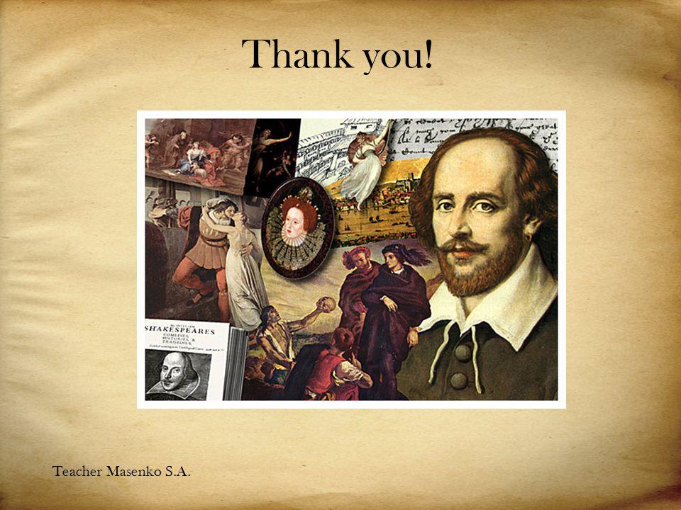 Thank you! Teacher Masenko S.A.
