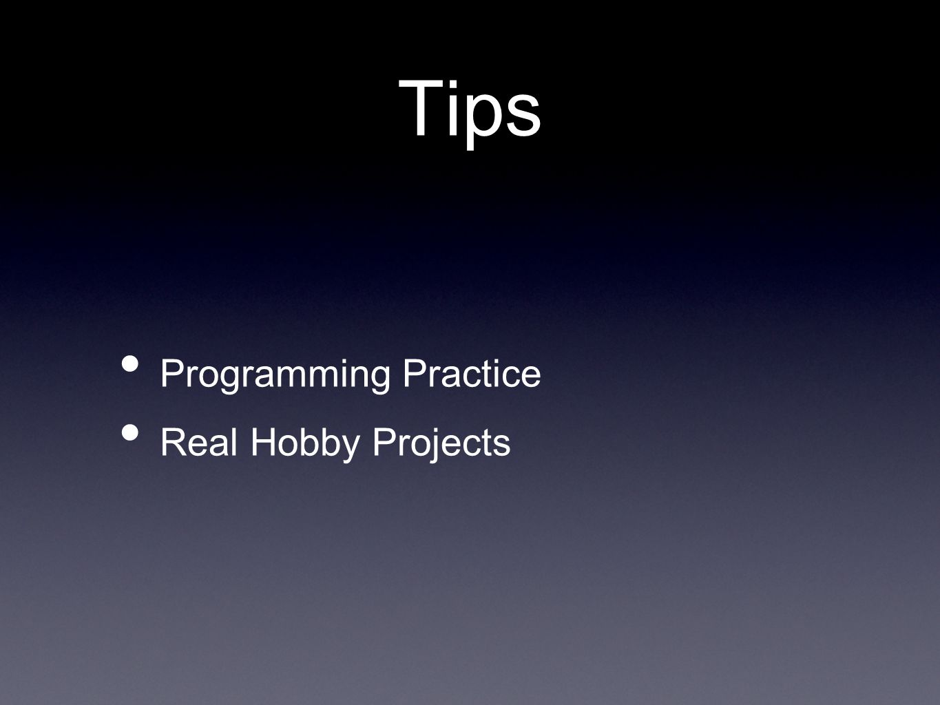 Tips Programming Practice Real Hobby Projects