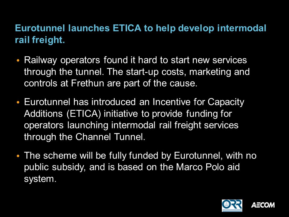 Eurotunnel launches ETICA to help develop intermodal rail freight.