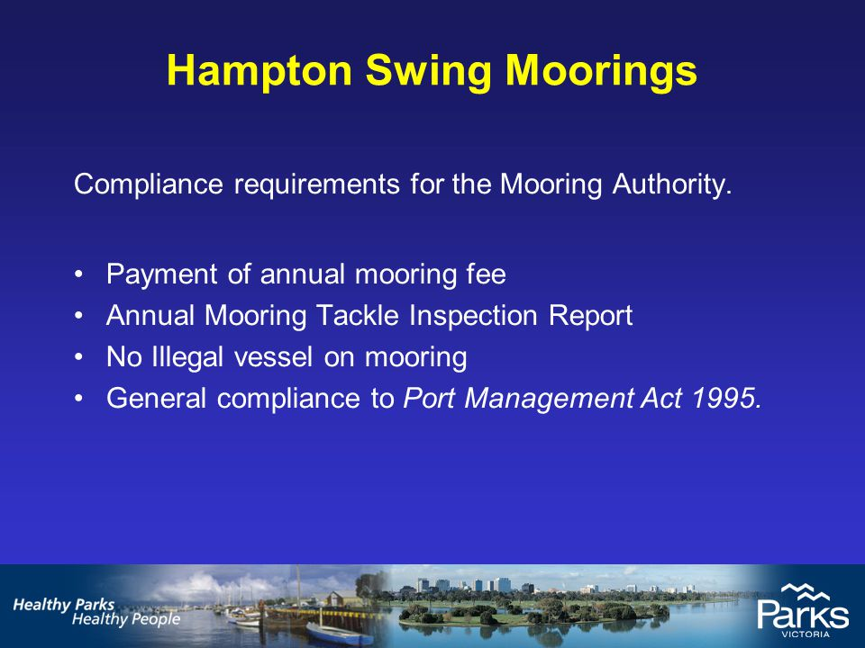 Hampton Swing Moorings Compliance requirements for the Mooring Authority.