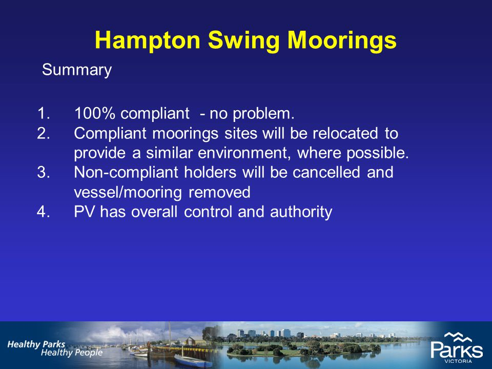 Hampton Swing Moorings Summary 1.100% compliant - no problem.