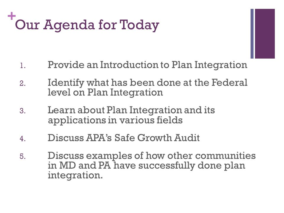 + What is Plan Integration.