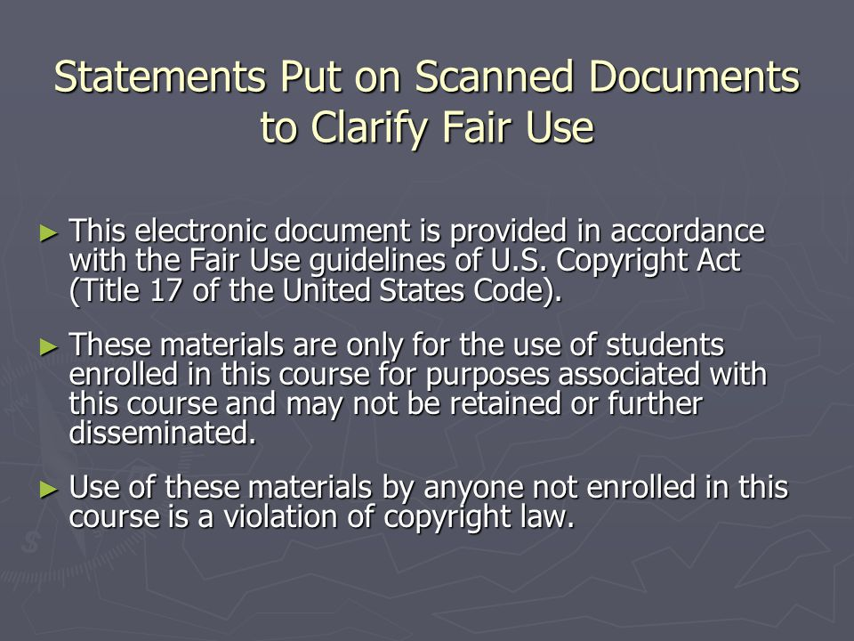 Statements Put on Scanned Documents to Clarify Fair Use ► This electronic document is provided in accordance with the Fair Use guidelines of U.S.