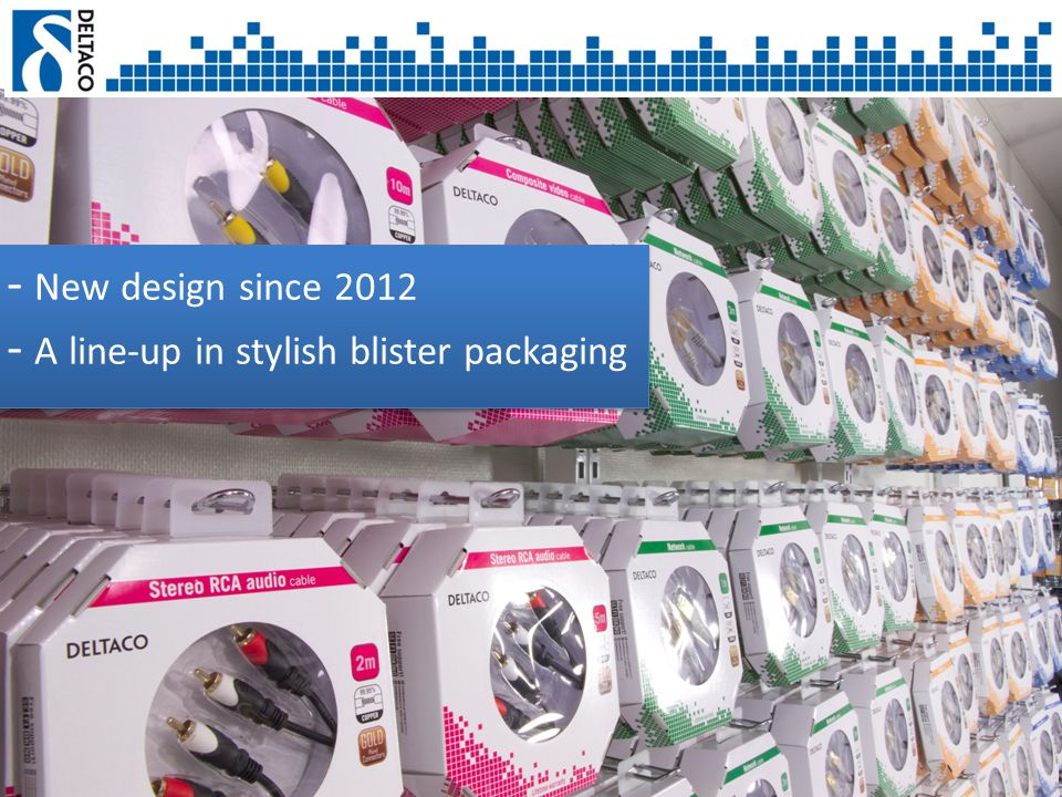 - New design since 2012 - A line-up in stylish blister packaging