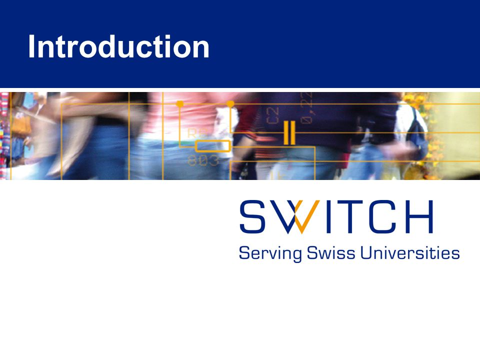 © 2008 SWITCH 3 Deed of foundation Founders: –Swiss Confederation –8 universitary cantons 'The foundation's purpose is to establish, to foster, to offer, to participate in and to maintain the basis for an effective use of up-to-date methods of teleinformatics in research and education in Switzerland.