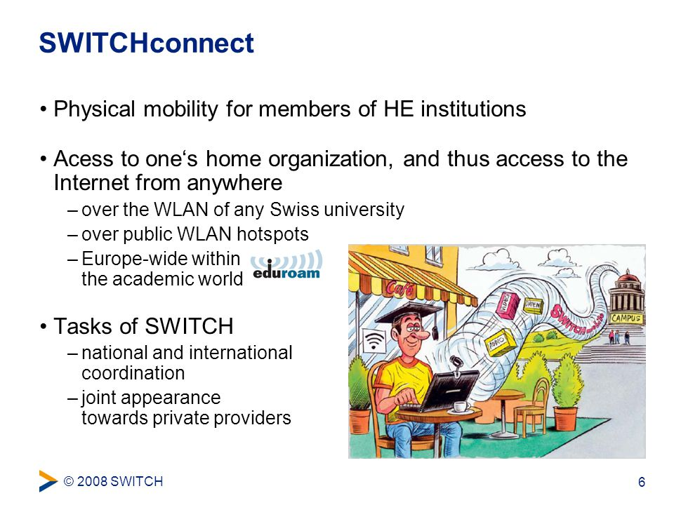 © 2008 SWITCH 7 Services for End Users Video Management SystemVideoconferencing e-Learning Management SystemCollaboration Tools