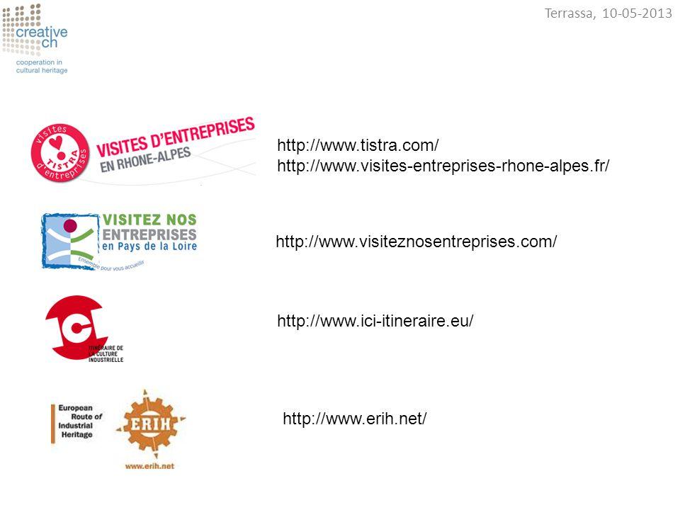 http://www.ici-itineraire.eu/ http://www.erih.net/ http://www.tistra.com/ http://www.visites-entreprises-rhone-alpes.fr/ http://www.visiteznosentrepri
