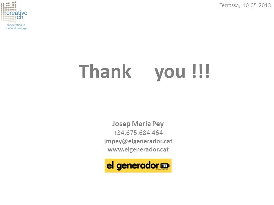 Terrassa, 10-05-2013 Thank you !!.