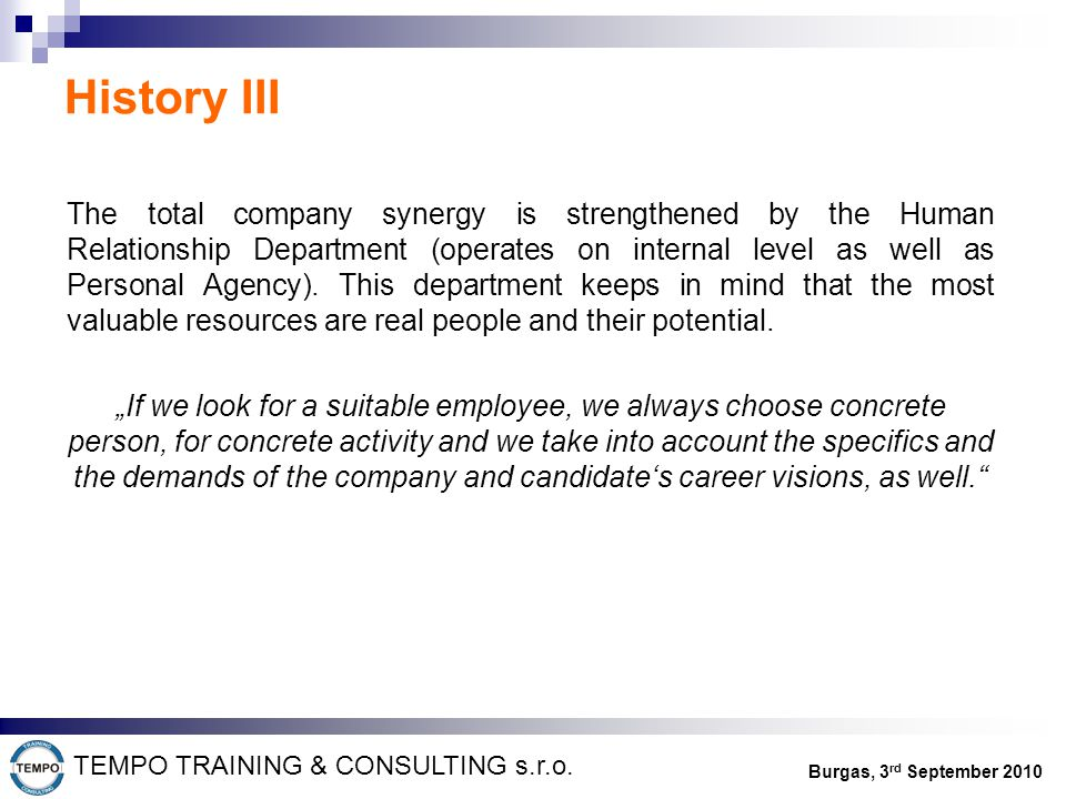 History III TEMPO TRAINING & CONSULTING s.r.o.