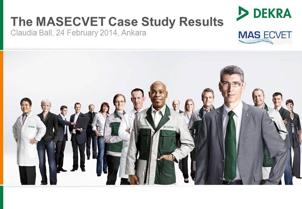 The MASECVET Case Study Results Claudia Ball, 24 February 2014, Ankara