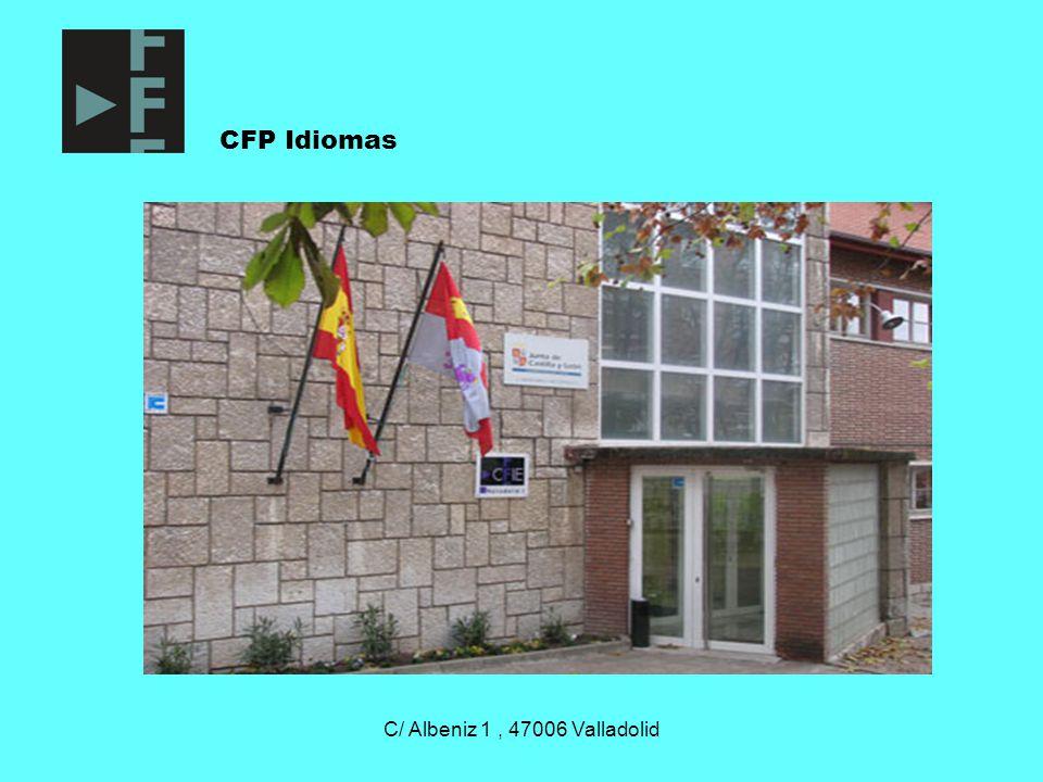 C/ Albeniz 1, 47006 Valladolid CFP Idiomas