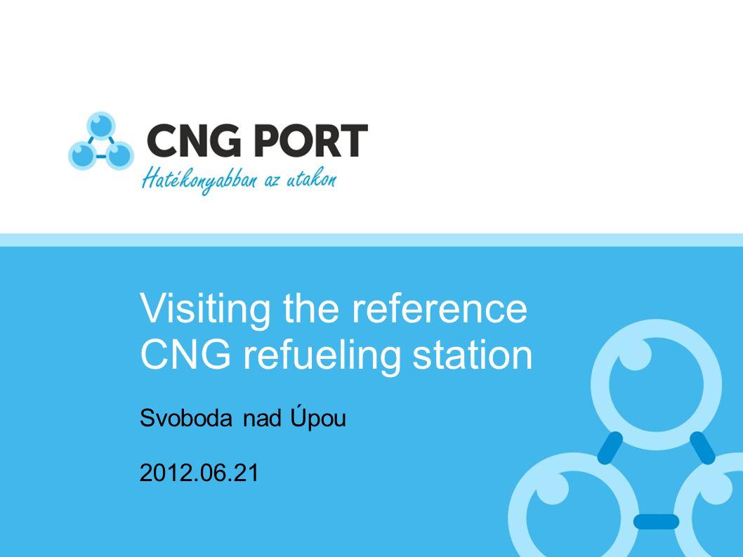 Visiting the reference CNG refueling station Svoboda nad Úpou 2012.06.21