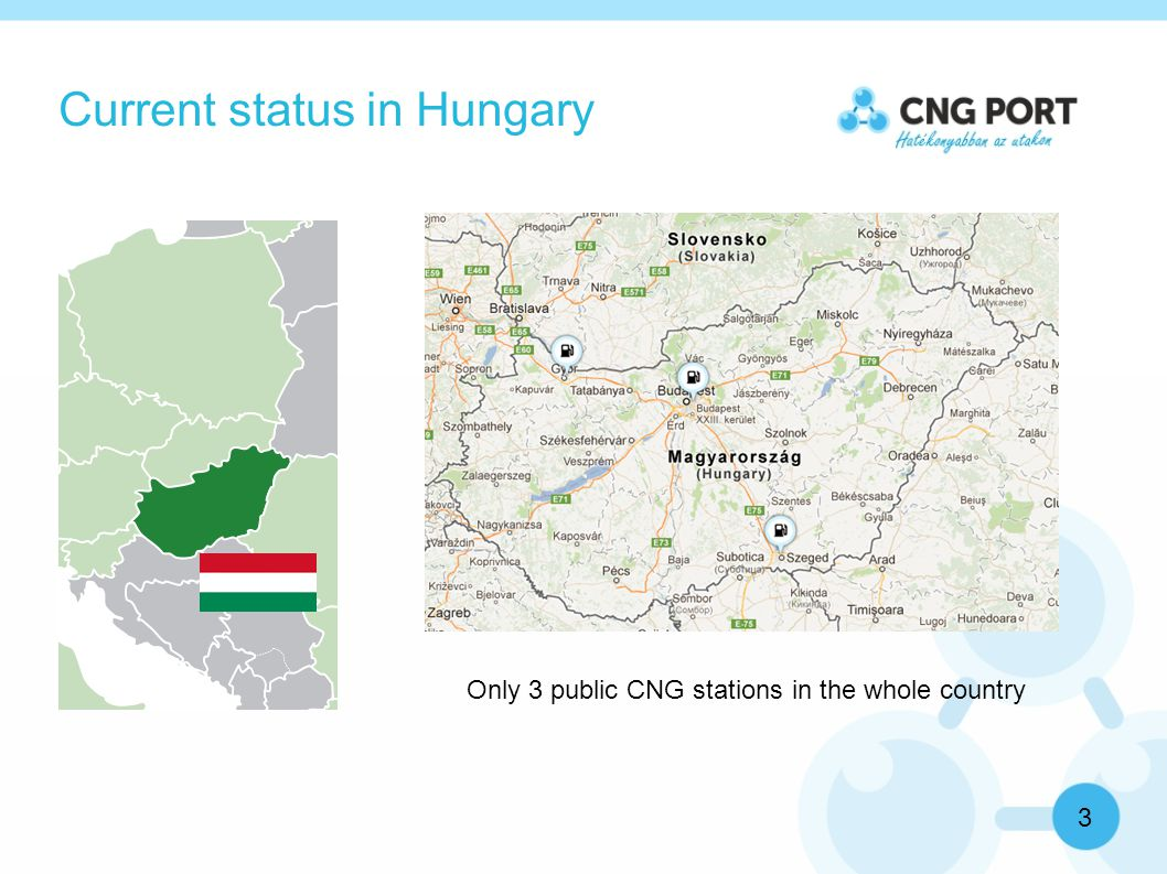 Development of the CNG market 4 Facts can stimulate the Hungarian CNG market now:  Diesel prices are higher than in the neighbour countries because of the high taxes  For the CNG the excise tax is 0 from 2010 to 2018  The average age of the Hungarian buses is 18(!) years.