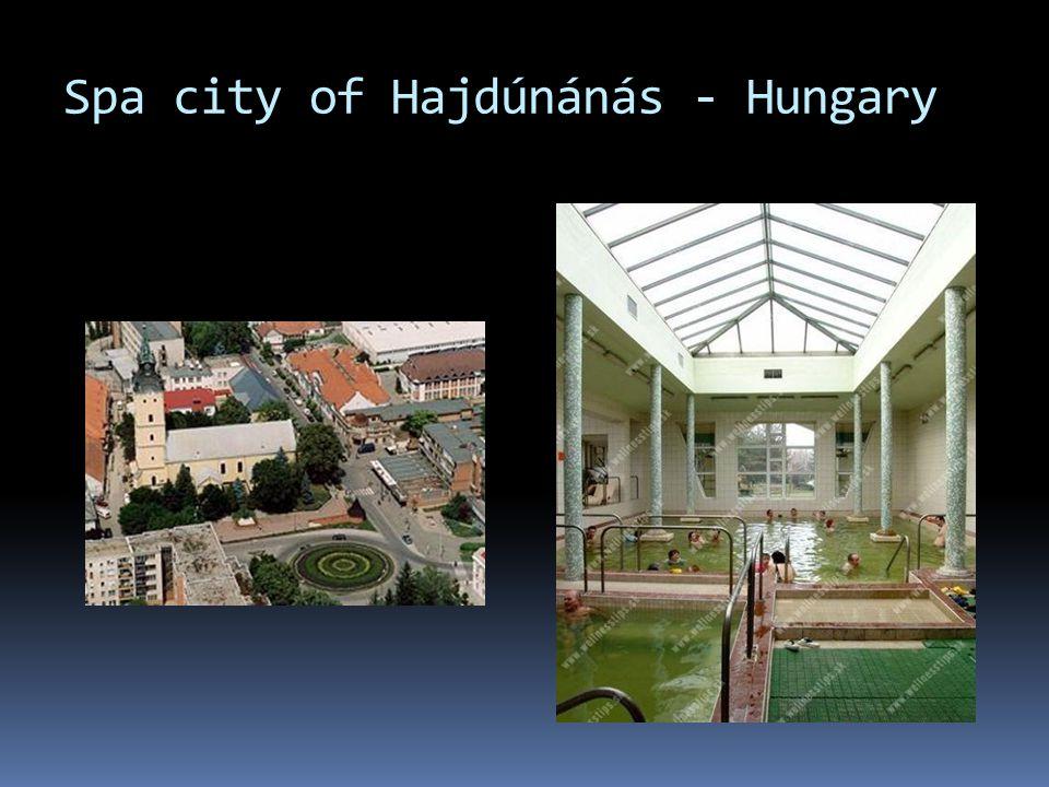 Spa city of Hajdúnánás - Hungary