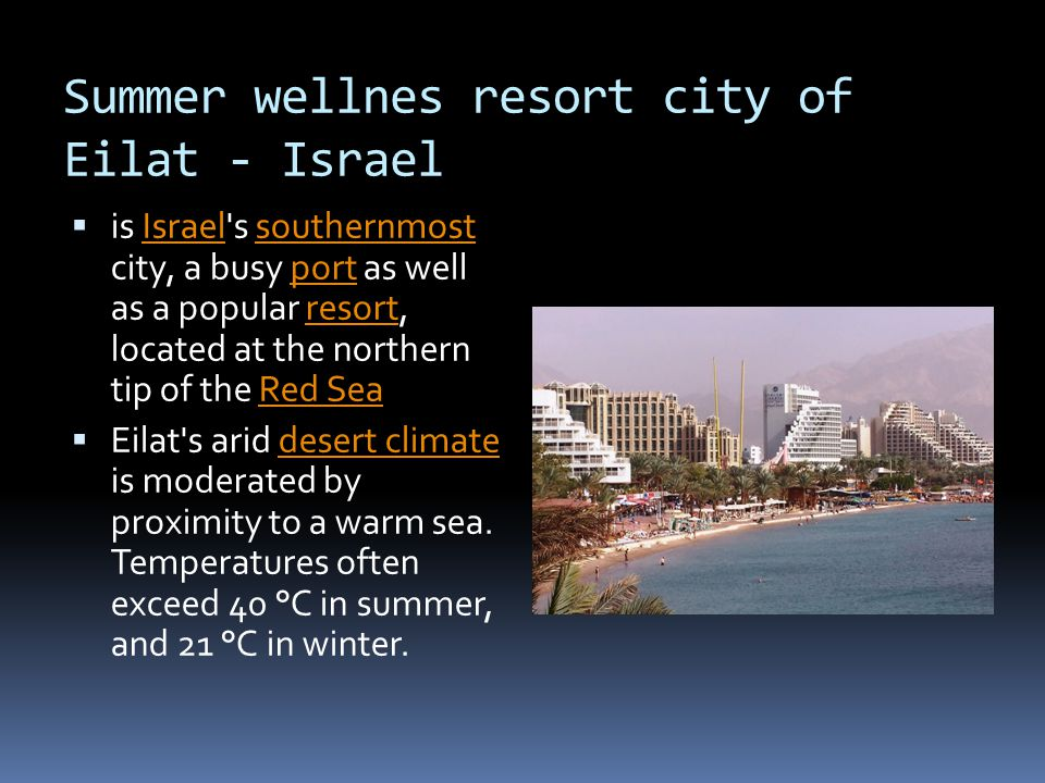 Summer wellnes resort city of Eilat - Israel  is Israel's southernmost city, a busy port as well as a popular resort, located at the northern tip of