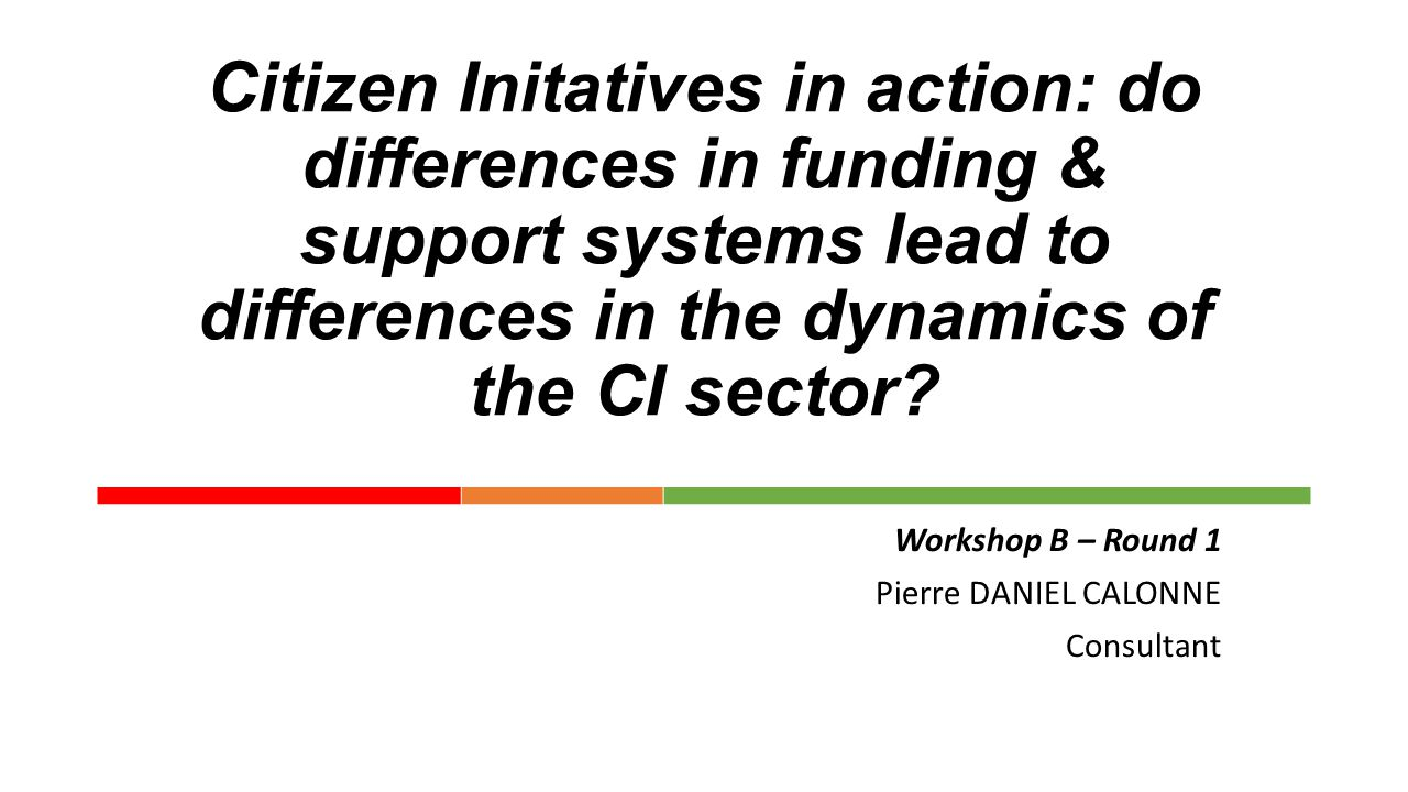 Citizen Initatives in action: do differences in funding & support systems lead to differences in the dynamics of the CI sector.