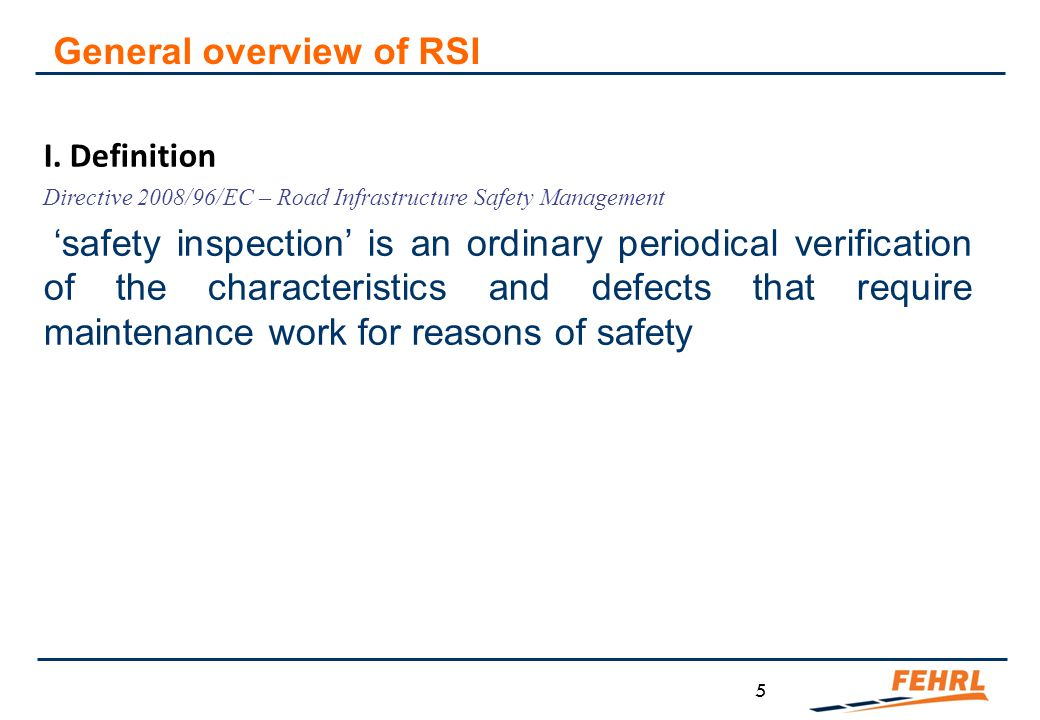 Recommendations regarding RSA/RSI training  Skills and knowledge of the trainees The trainees should have some kind of Europe-wide homologated engineering training (e.g.