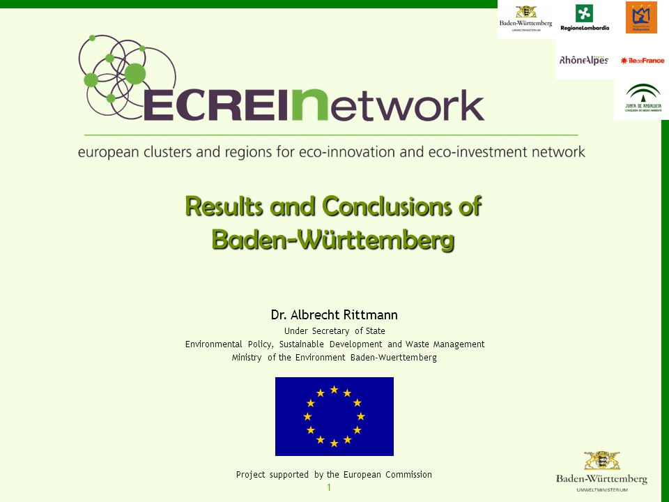 1 Project supported by the European Commission Results and Conclusions of Baden-Württemberg Dr.
