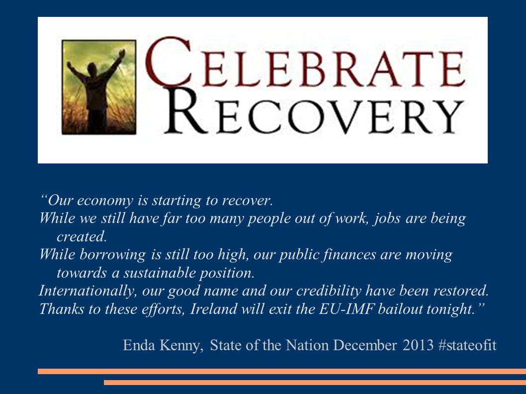 Our economy is starting to recover.