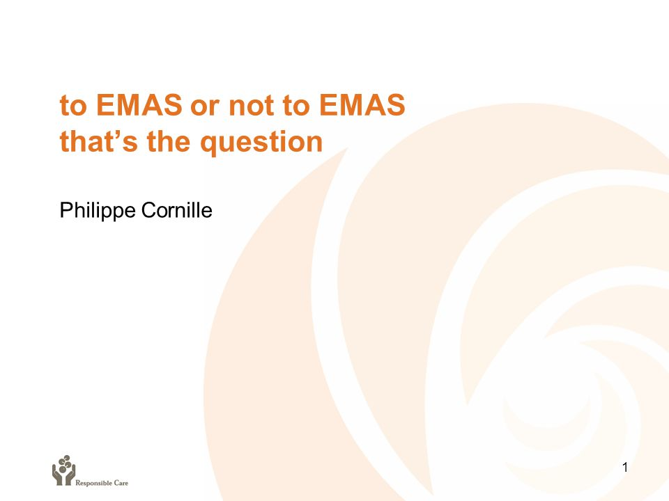 to EMAS or not to EMAS that's the question 1 Philippe Cornille
