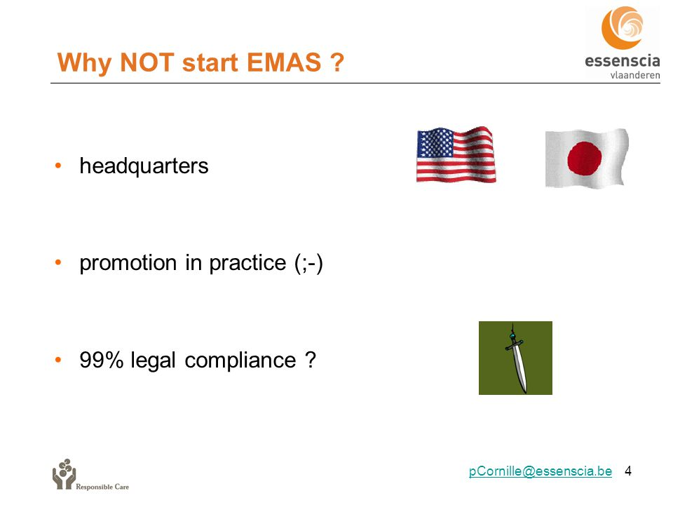Why NOT start EMAS . headquarters promotion in practice (;-) 99% legal compliance .