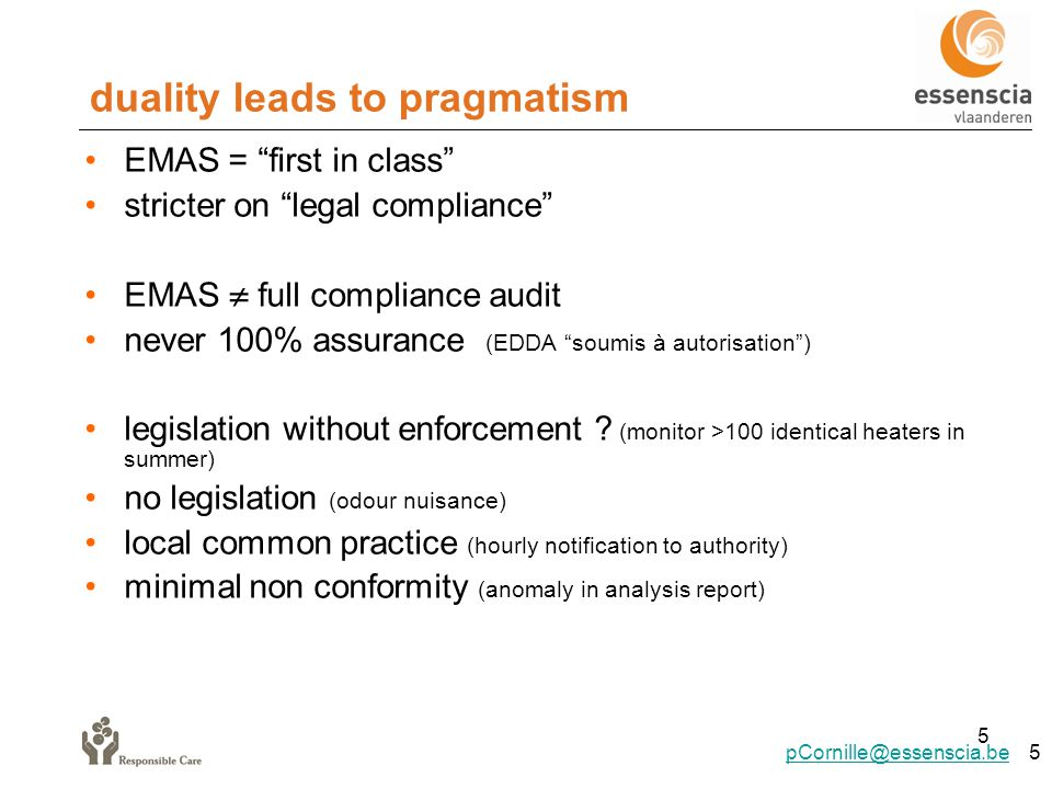 "duality leads to pragmatism 5 EMAS = ""first in class"" stricter on ""legal compliance"" EMAS  full compliance audit never 100% assurance (EDDA ""soumis à"