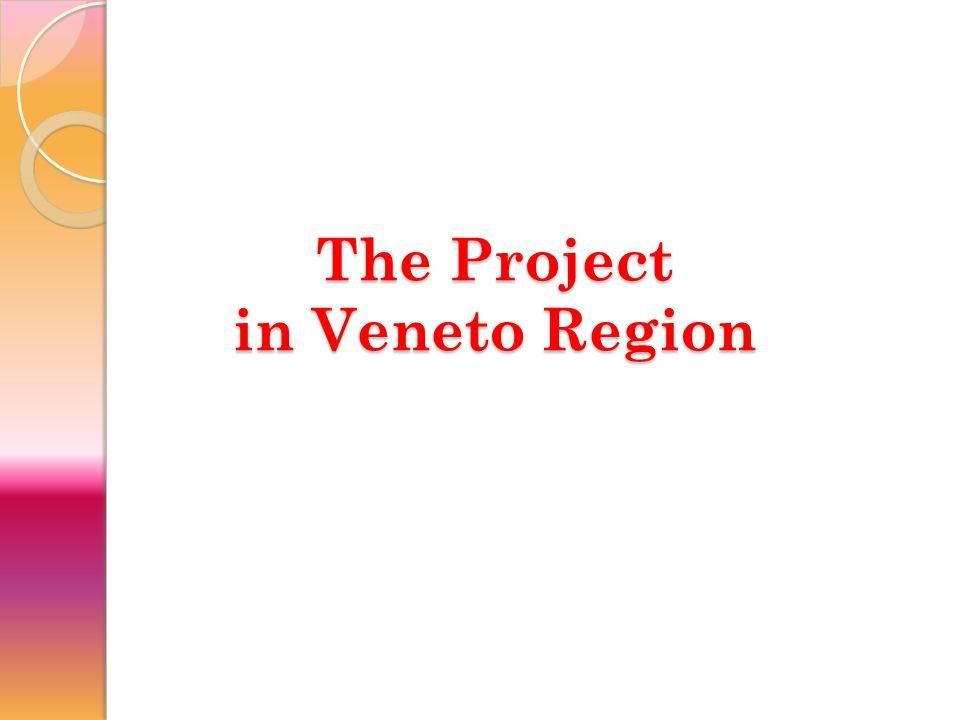 The Project in Veneto Region