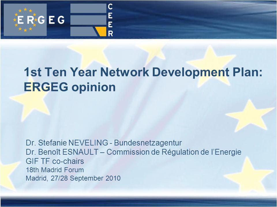 Dr. Stefanie NEVELING - Bundesnetzagentur Dr. Benoît ESNAULT – Commission de Régulation de l'Energie GIF TF co-chairs 18th Madrid Forum Madrid, 27/28