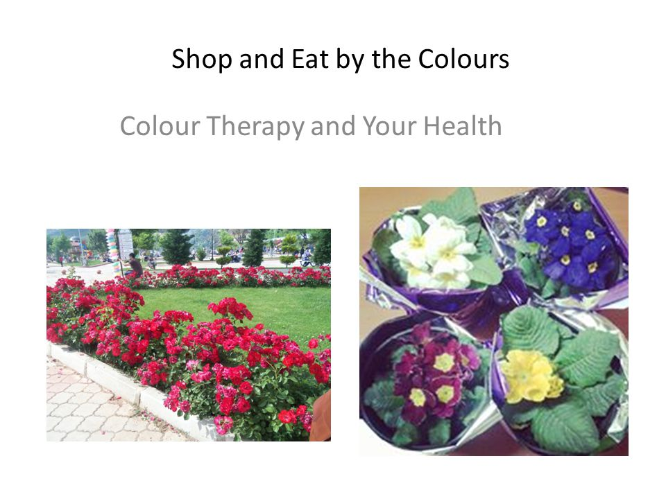 Shop and Eat by the Colours Colour Therapy and Your Health