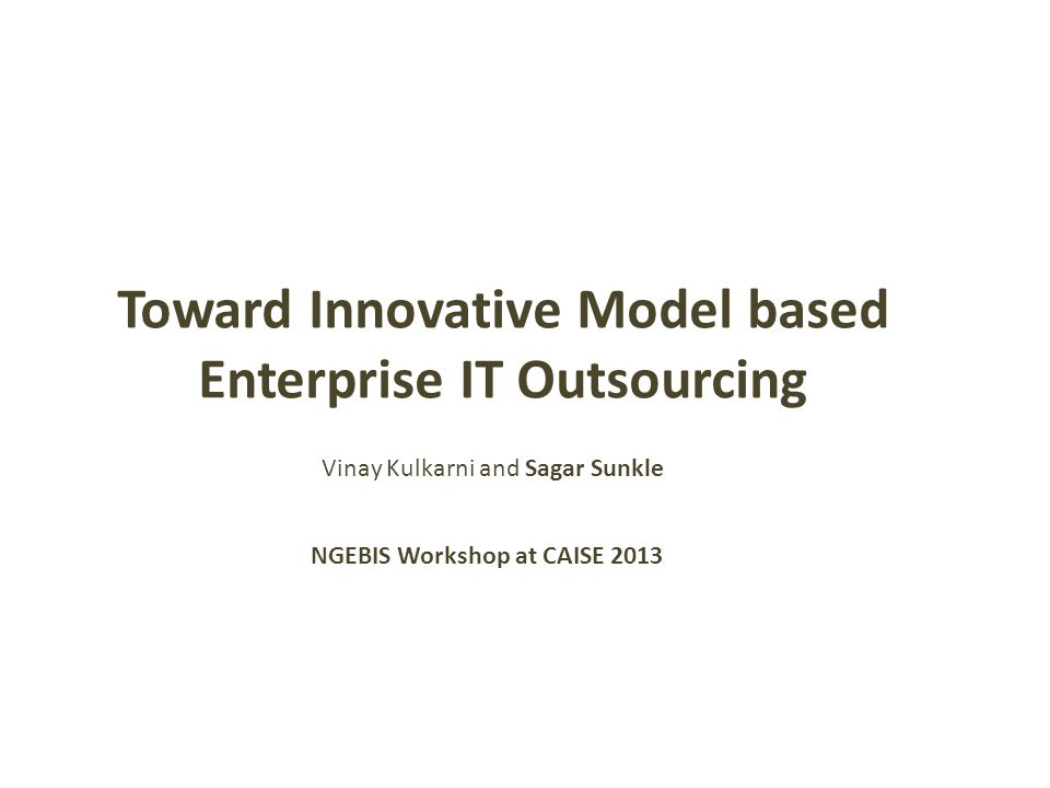 Enterprise Analysis World [Model-driven] Operational World [Model-driven] Reduce dependence on expert knowledge by Enabling data and model-driven decision making Overview – Toward Solution