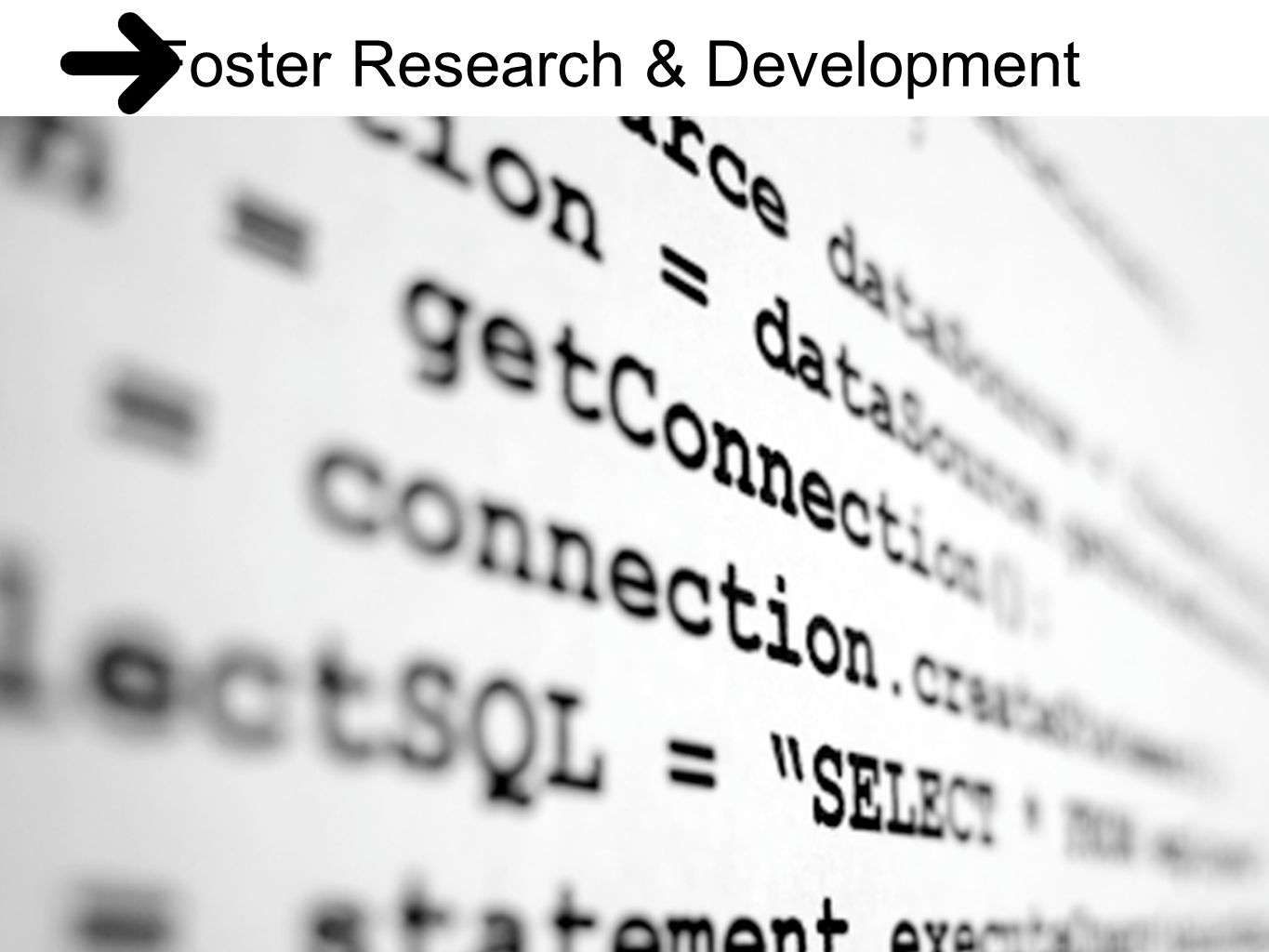 Foster Research & Development