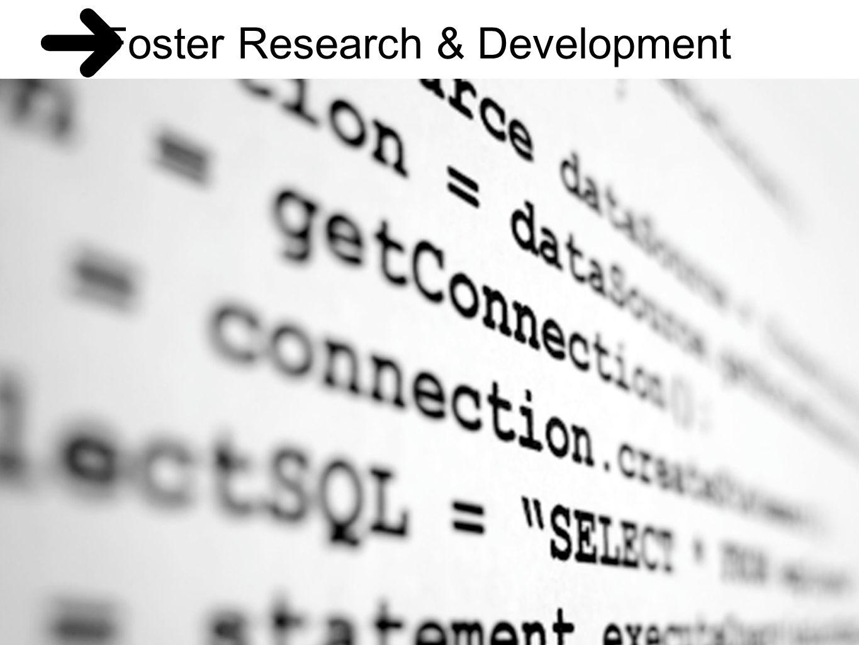 Foster Research & Development