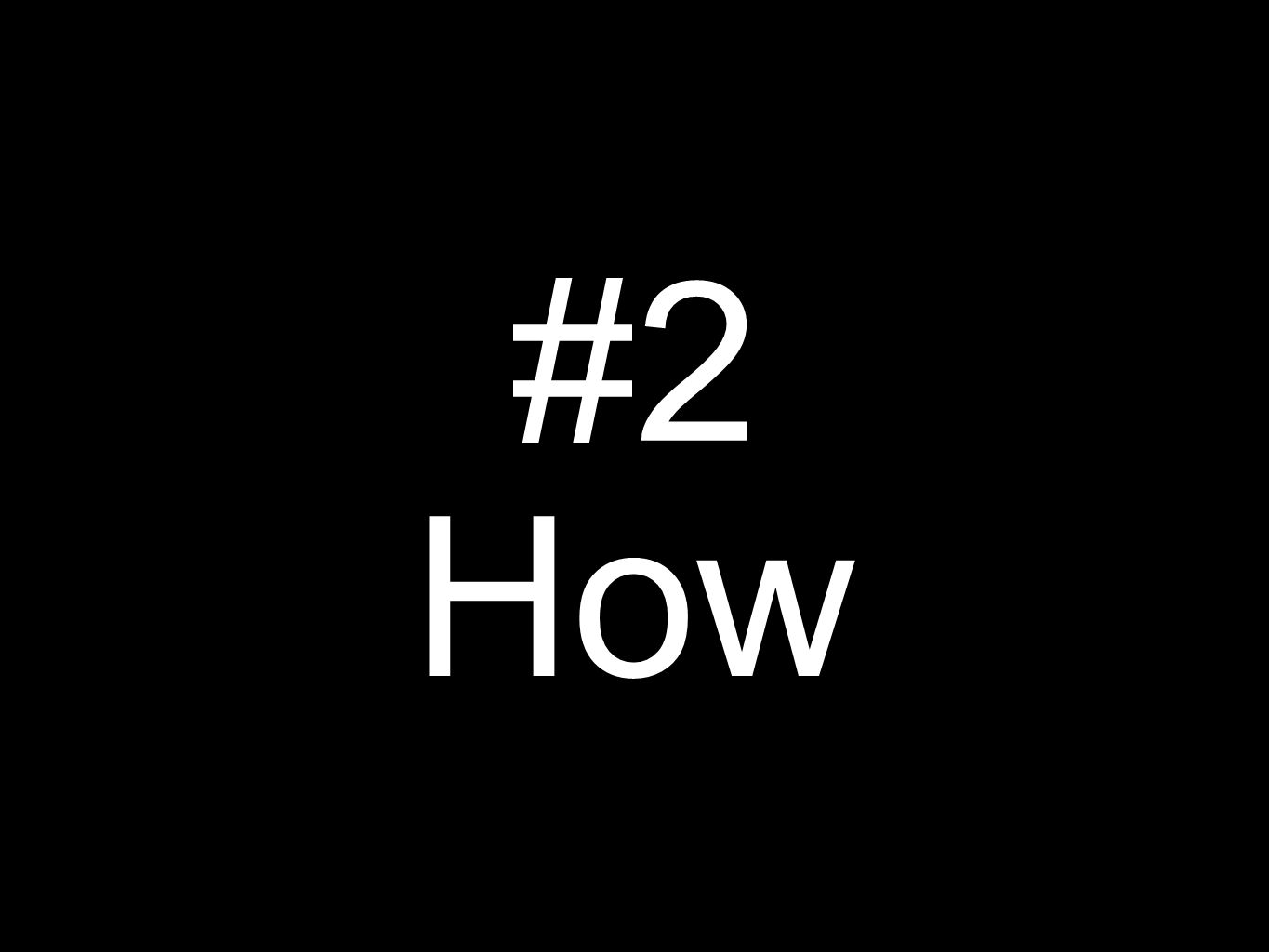 #2 How