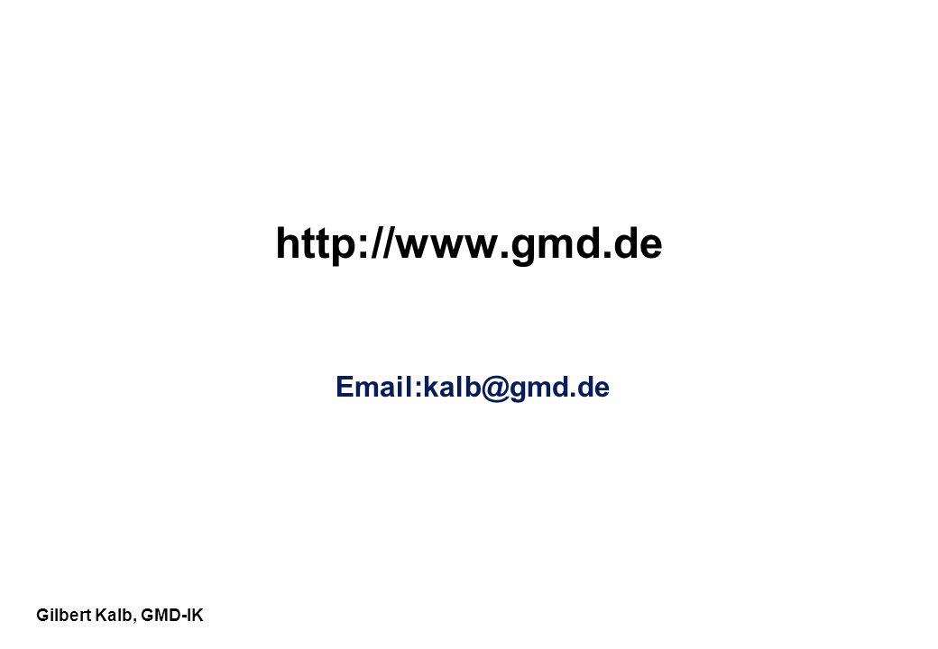 Gilbert Kalb, GMD-IK http://www.gmd.de Email:kalb@gmd.de