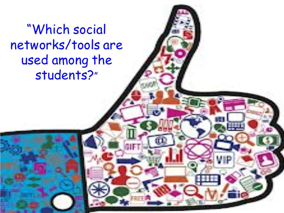 """""""Which social networks/tools are used among the students? """""""