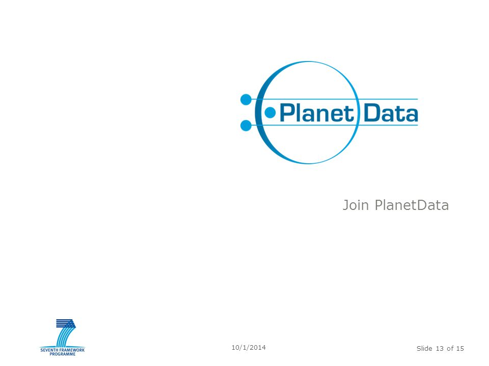 Slide 13 of 15 Join PlanetData 10/1/2014