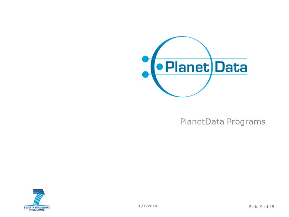 Slide 9 of 15 PlanetData Programs 10/1/2014
