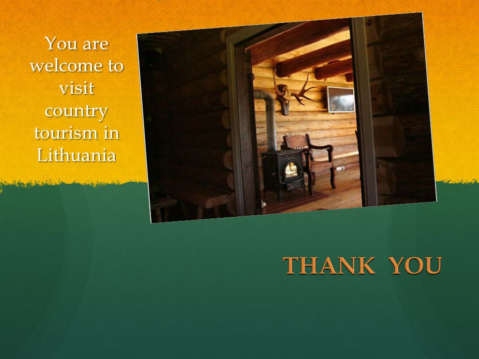 You are welcome to visit country tourism in Lithuania