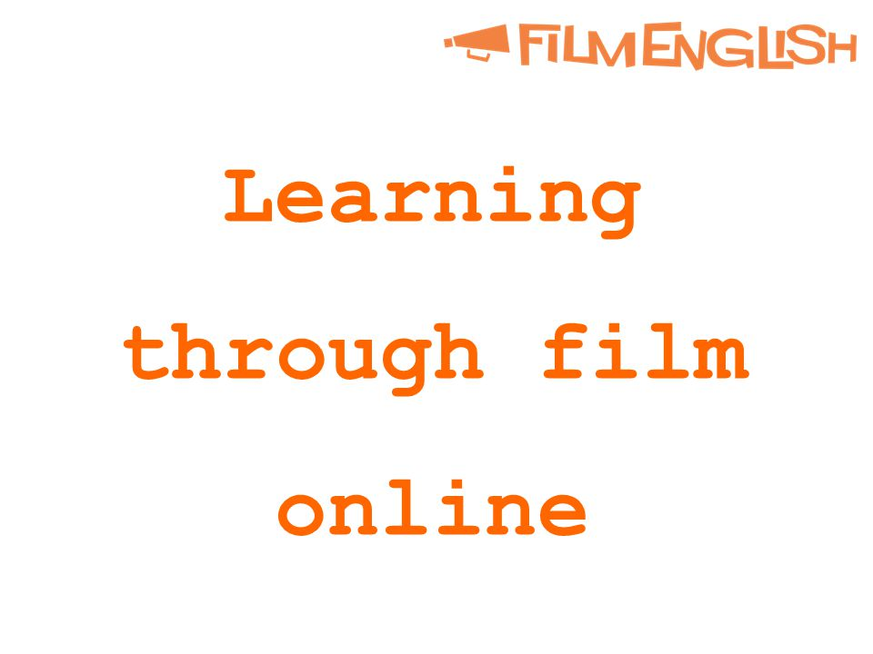 Learning through film online