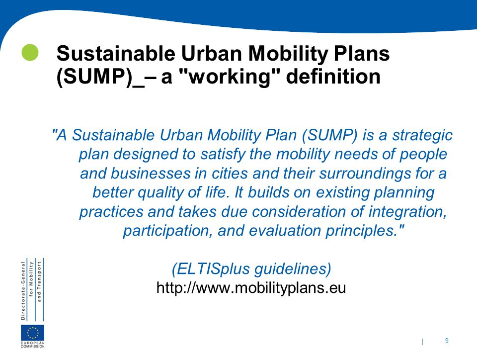 | 9 Sustainable Urban Mobility Plans (SUMP)_– a