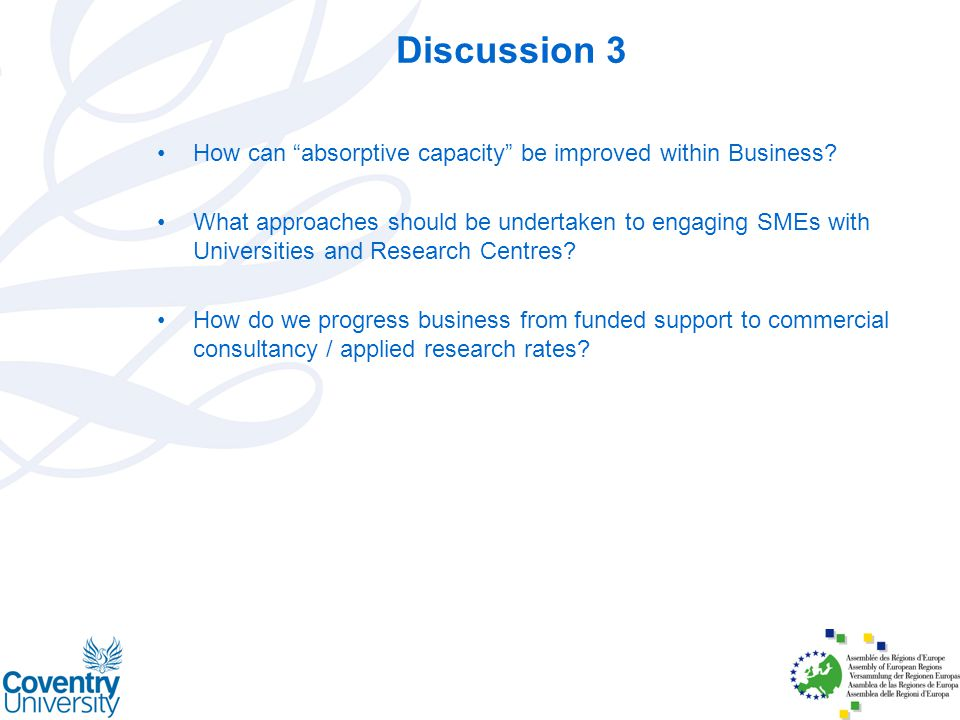 Discussion 3 How can absorptive capacity be improved within Business.