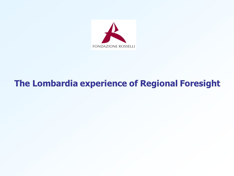 The Lombardia experience of Regional Foresight