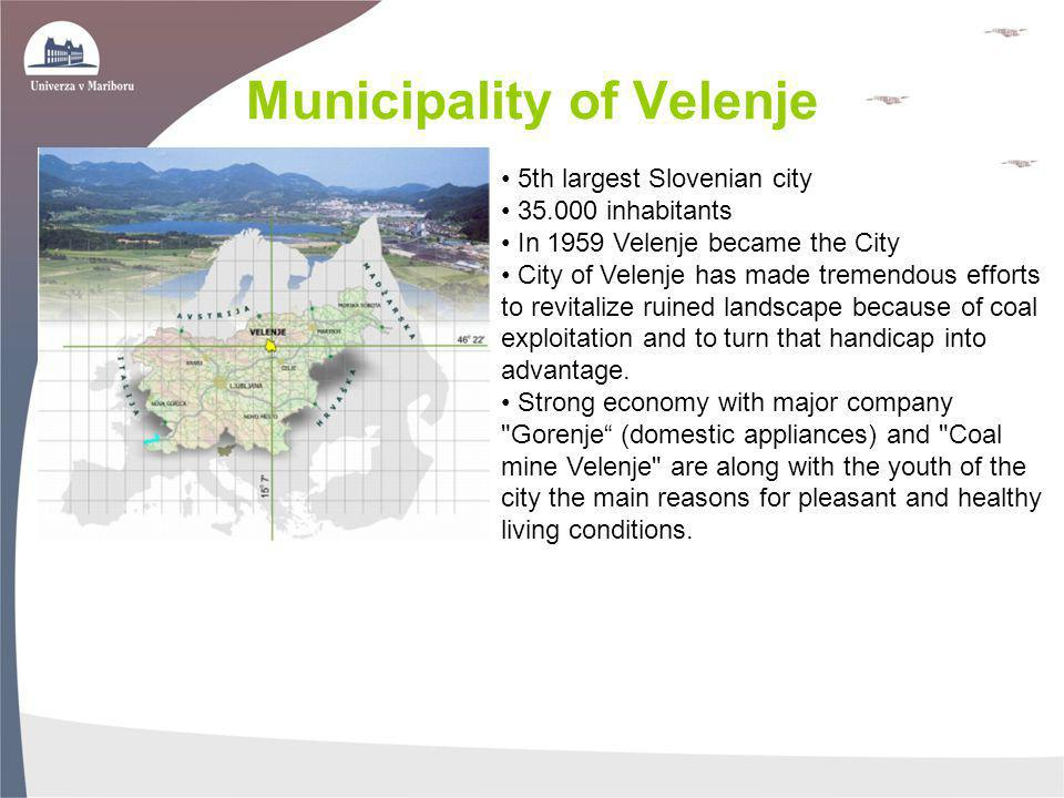 Municipality of Velenje 5th largest Slovenian city 35.000 inhabitants In 1959 Velenje became the City City of Velenje has made tremendous efforts to r