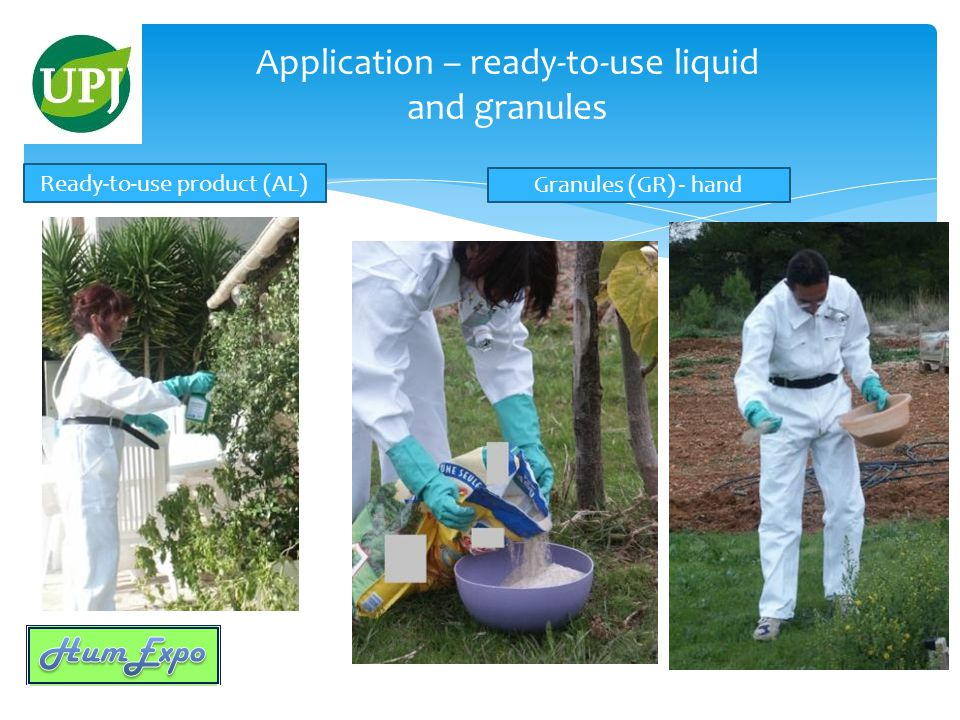 Application – ready-to-use liquid and granules Ready-to-use product (AL) Granules (GR) - hand