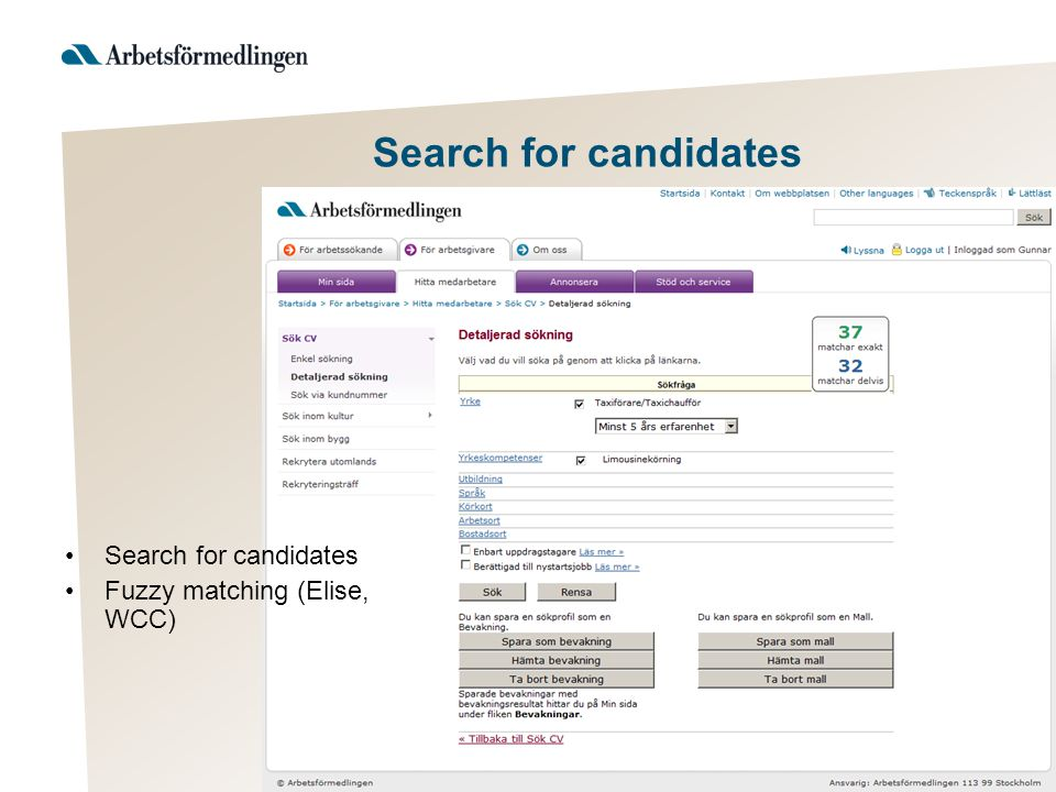 Search for candidates Search result Fuzzy matching